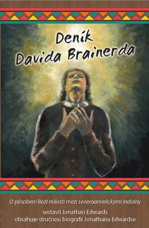 Edwards Jonathan: Deník Davida Brainerda