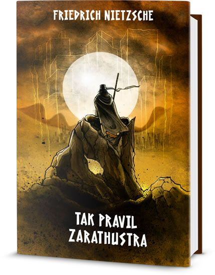 Nietzsche Friedrich: Tak pravil Zarathustra