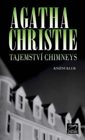 Christie Agatha: Tajemství Chimneys