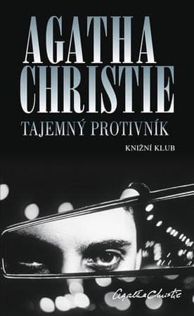 Christie Agatha: Tajemný protivník