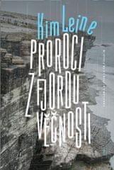 Leine Kim: Proroci z fjordu věčnosti