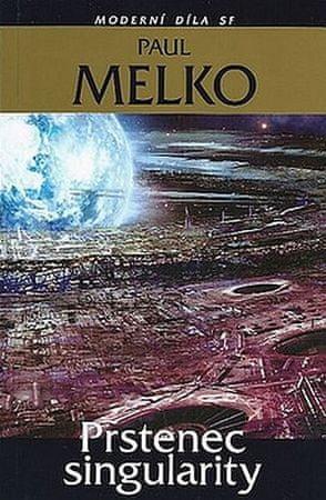 Melko Paul: Prstenec singularity