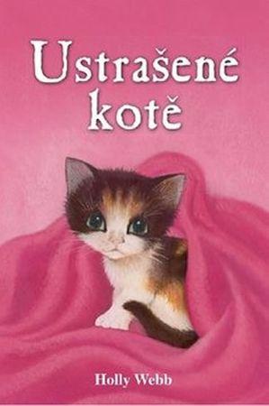 Webbová Holly: Ustrašené kotě