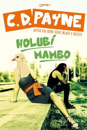 Payne C.D.: Holubí mambo