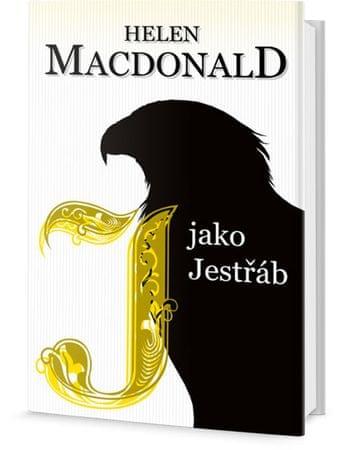 Macdonald Helen: J jako Jestřáb