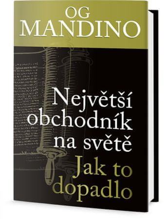 Mandino Og: Největší obchodník na světě - jak to dopadlo