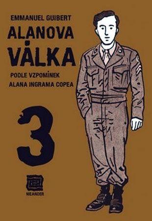 Guibert Emmanuel: Alanova válka 3 - Podle vzpomínek Alana Ingrama Copea