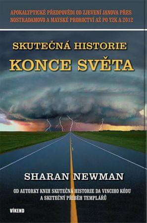 Newman Sharan: Skutečná historie konce světa