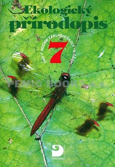 Kvasničková Danuše: Ekologický přírodopis pro 7. ročník ZŠ - 2. část