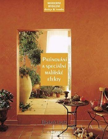 Livolsi Élisabeth: Patinování a speciální malířské techniky - Moderní bydlení a design a tvorba