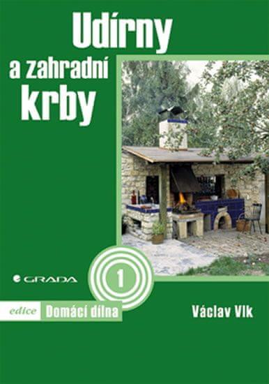 Vlk Václav: Udírny a zahradní krby - Domácí dílna 1