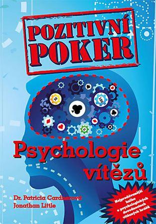 Cardner Patricia, Little Jonathan: Pozitivní poker - Psychologie vítězů