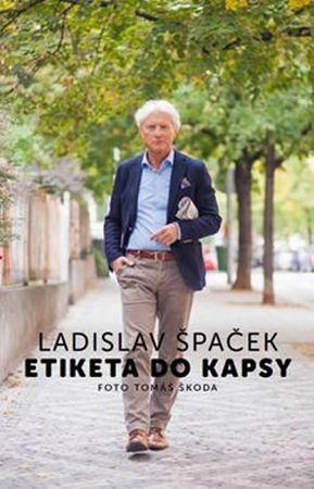 Špaček Ladislav: Etiketa do kapsy