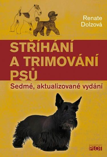 Dolzová Renate: Stříhání a trimování psů