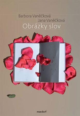 Vaněčková Barbora: Obrázky slov