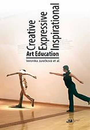 Jurečková Veronika: Creative Expressive Inspirational Art Education