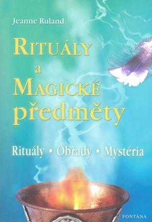 Ruland Jeanne: Rituály a magické předměty
