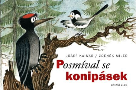 Miler Zdeněk, Kainar Josef: Posmíval se konipásek
