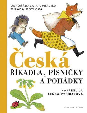 Motlová Milada: Česká říkadla, písničky a pohádky