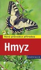 Bellmann Heiko: Hmyz - Nový průvodce přírodou
