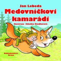 Lebeda Jan: Medovníčkovi kamarádi