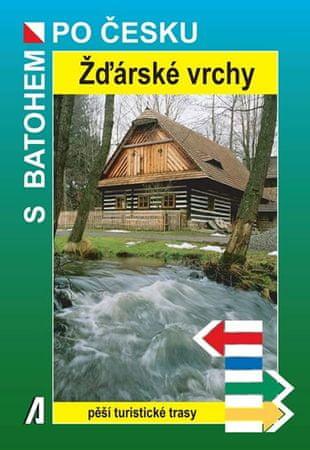 Bělaška Petr: Žďárské vrchy - S batohem po česku