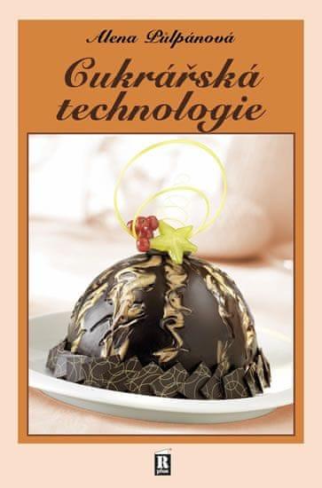 Půlpánová Alena: Cukrářská technologie