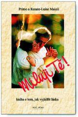 Miluji Tě - Kniha o tom, jak vyjádřit lásku