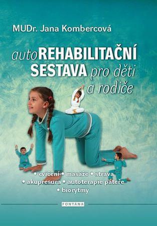 Kombercová Jana: Autorehabilitační sestava pro děti a rodiče