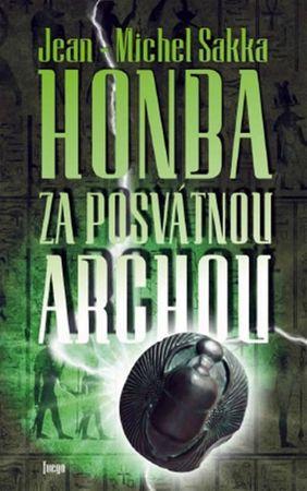 Sakka Jean-Michel: Honba za posvátnou archou