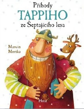Mortka Marcin: Příhody Tappiho ze Šeptajícího lesa