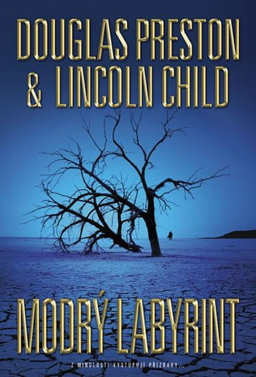 Preston Douglas, Child Lincoln,: Modrý labyrint
