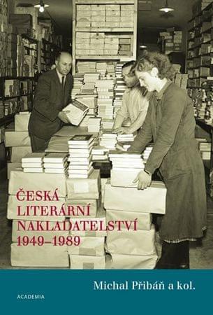 Přibáň Michal: Česká literární nakladatelství 1949-1989