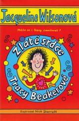Wilsonová Jacqueline: Zlaté srdce Tracy Beakerové