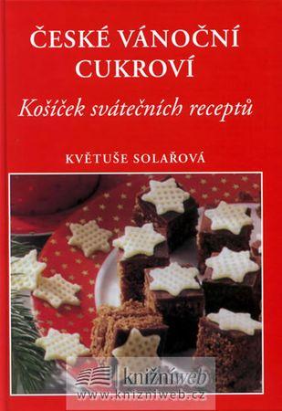 Solařová Květuše: České vánoční cukroví