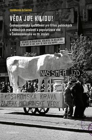 Olšáková Doubravka: Věda jde k lidu!
