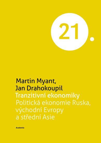 Myant Martin, Drahokoupil Jan: Tranzitivní ekonomiky