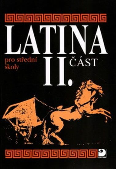 Seinerová Vlasta: Latina pro SŠ - II.část