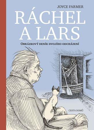 Farmer Joyce: Ráchel a Lars - Obrázkový deník dvojího odcházení