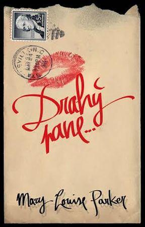 Parker Mary-Louise: Drahý pane