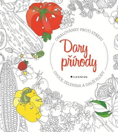 Weiner Jessie Kanelos: Dary přírody ovoce, zelenina a další plody - Omalovánky proti stresu