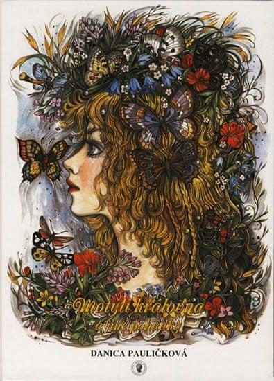Pauličková Danica: Motýlí královna a jiné pohádky