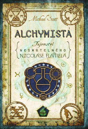 Scott Michael: Alchymista - Tajemství nesmrtelného Nicolase Flamela - 2. vydání