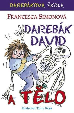 Simonová Francesca: Darebák David a tělo