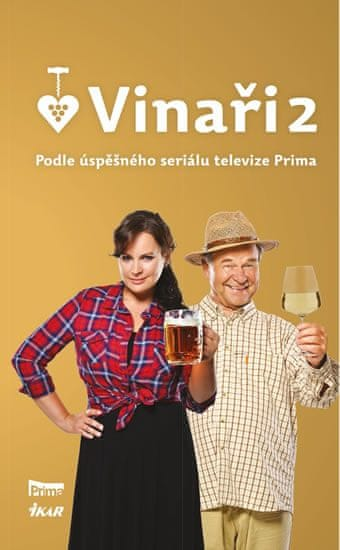 Vinaři II - Podle úspěšného seriálu televize Prima