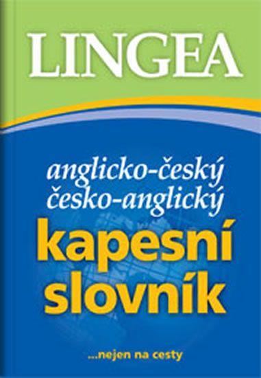 kolektiv autorů: Anglicko-český, česko-anglický kapesní slovník...nejen na cesty