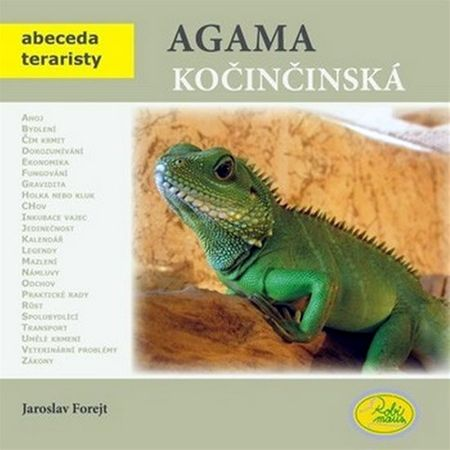 Forejt Jaroslav: Agama kočinčinská - Abeceda teraristy