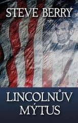 Berry Steve: Lincolnův mýtus