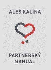 Kalina Aleš: Partnerský manuál