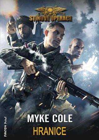 Cole Myke: Stínové operace 2 - Hranice